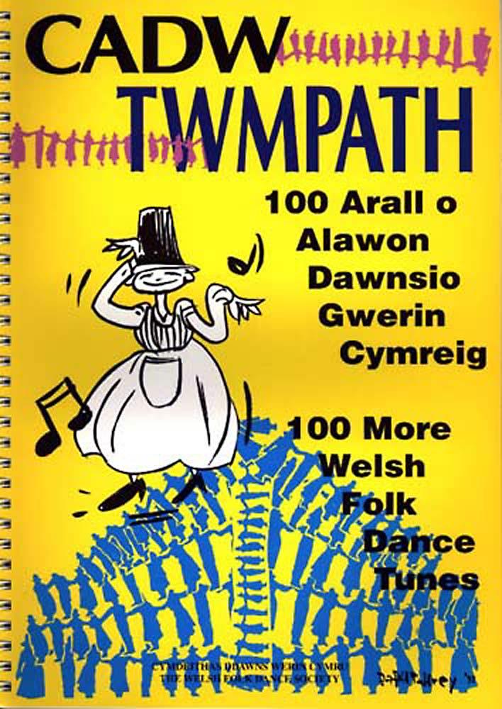 Cadw Twmpath-Popular Welsh Folk Songs