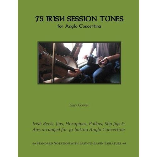 75 Irish Session Tunes for Anglo Concertina