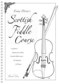 Scottish Fiddle Course by Fiona Driver