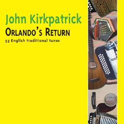 Orlando's Return CD-John Kirkpatrick