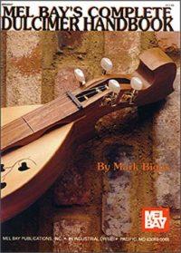 Mel Bays Complete Dulcimer Handbook