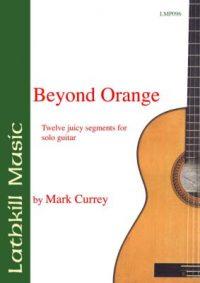 Beyond Orange-Mark Currey
