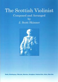 The Scottish Violinist-J Scott Skinner