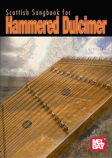 Scottish Songbook For Hammered Dulcimer