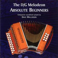 The D/G Melodeon Absolute Beginners CD