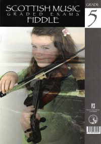 Scottish Music Graded Exams Fiddle-Grade 5