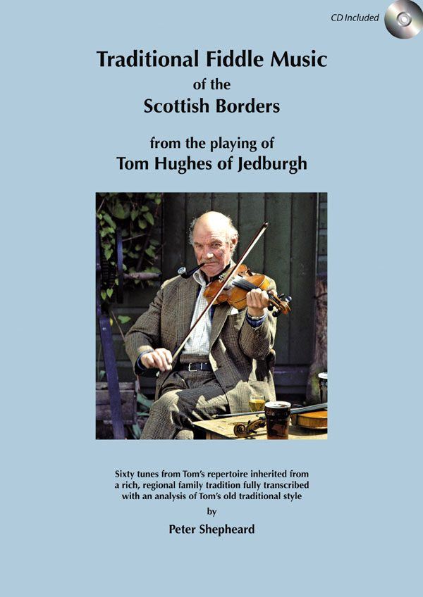 Traditional Fiddle Music of the Scottish Borders