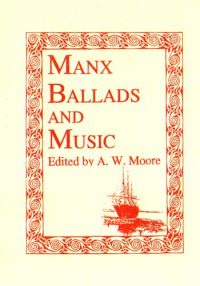 Manx Ballads and Music