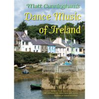 Dance Music of Ireland , Matt Cunningham