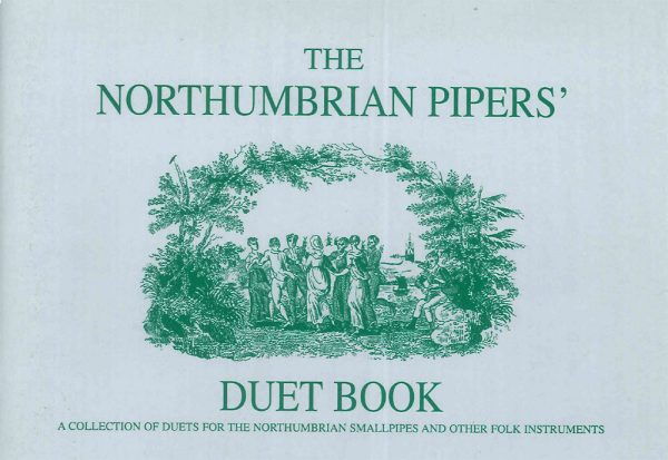 Northumbrian Pipers' Duet Book