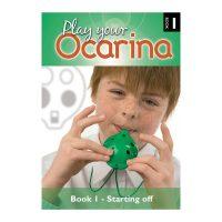 Play Your Ocarina Book 1