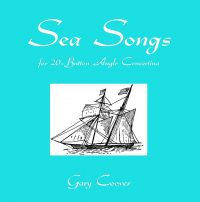 Sea Songs for the 20 Button Concertina