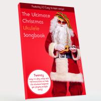The Ultimate Christmas Ukulele Songbook