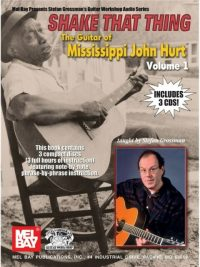 Shake That Thing.The Guitar Of Mississippi John Vol One Guitar Music