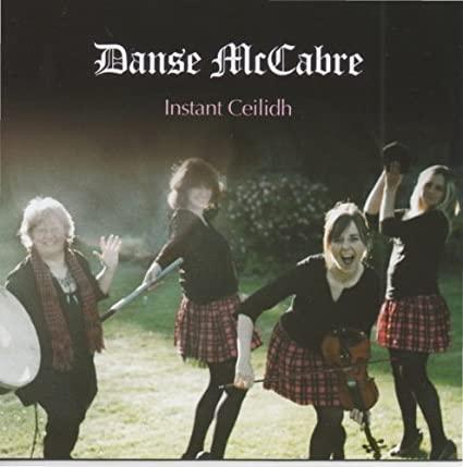 Instant Ceilidh by Danse McCabre