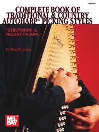 Complete Book Of Traditional and Country Autoharp