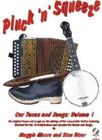 Pluck 'n' Squeeze, Our Tunes and Songs Volume 1