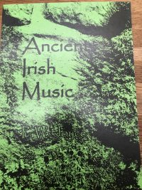 Ancient Irish Music by P W Joyce