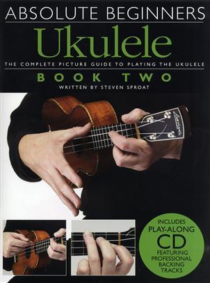 Absolute Beginners-Ukulele Book 2