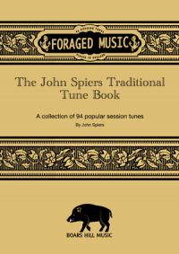 Foraged Music by John Spiers