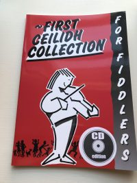 First Ceilidh Collection for Fiddlers with CD