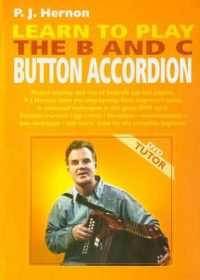 Learn To Play The B-C Button Accordion