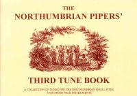 Northumbrian Pipers Tune Book 3